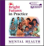 Bright Futures in Practice: Mental Health